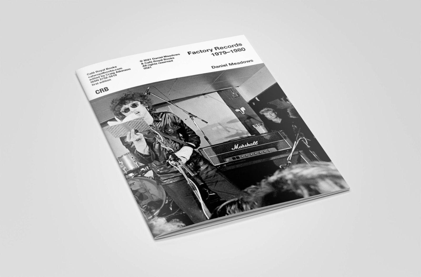 Daniel Meadows - Factory Records 1979-1980