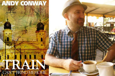 It's Andy Conway Week! Excerpt from Train Can't Bring Me Home