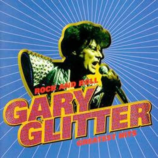 Glittter Gary Glitter is Back and while you most likely don't Wanna Be In Gary's Gang no more, Joe Ambrose recounts a time when a lot of people did...
