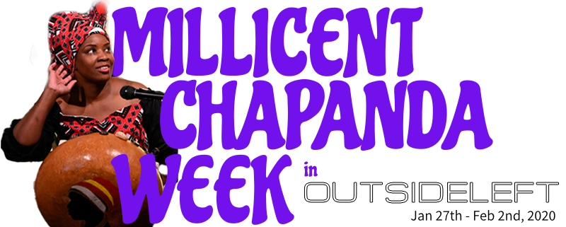 Millicent Chapanda Week in Outsideleft....