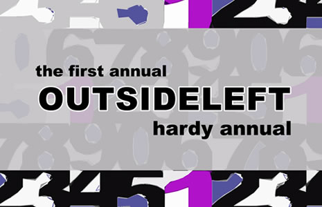 The First Annual Outsideleft Hardy Annual