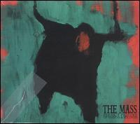 The Mass and The Fine Art of Dude Music Oakland's The Mass manage to do the impossible: create brilliant powerful complicated music that will make you stroke your chin and bang your head, and might also prove Henry Rollins right